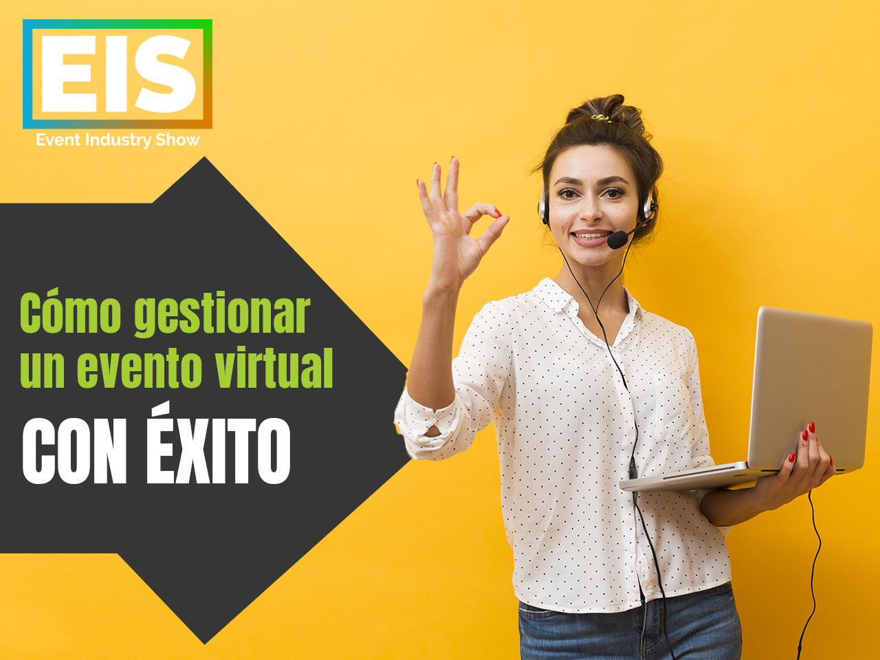 Cómo gestionar un evento virtual con éxito