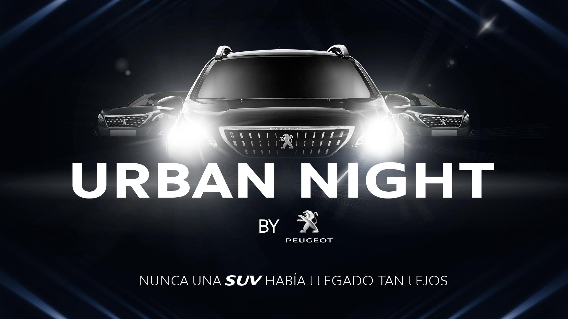 """Lanzamiento nueva gama SUVS PEUGEOT 2018 """"URBAN NIGHT by PEUGEOT"""""""