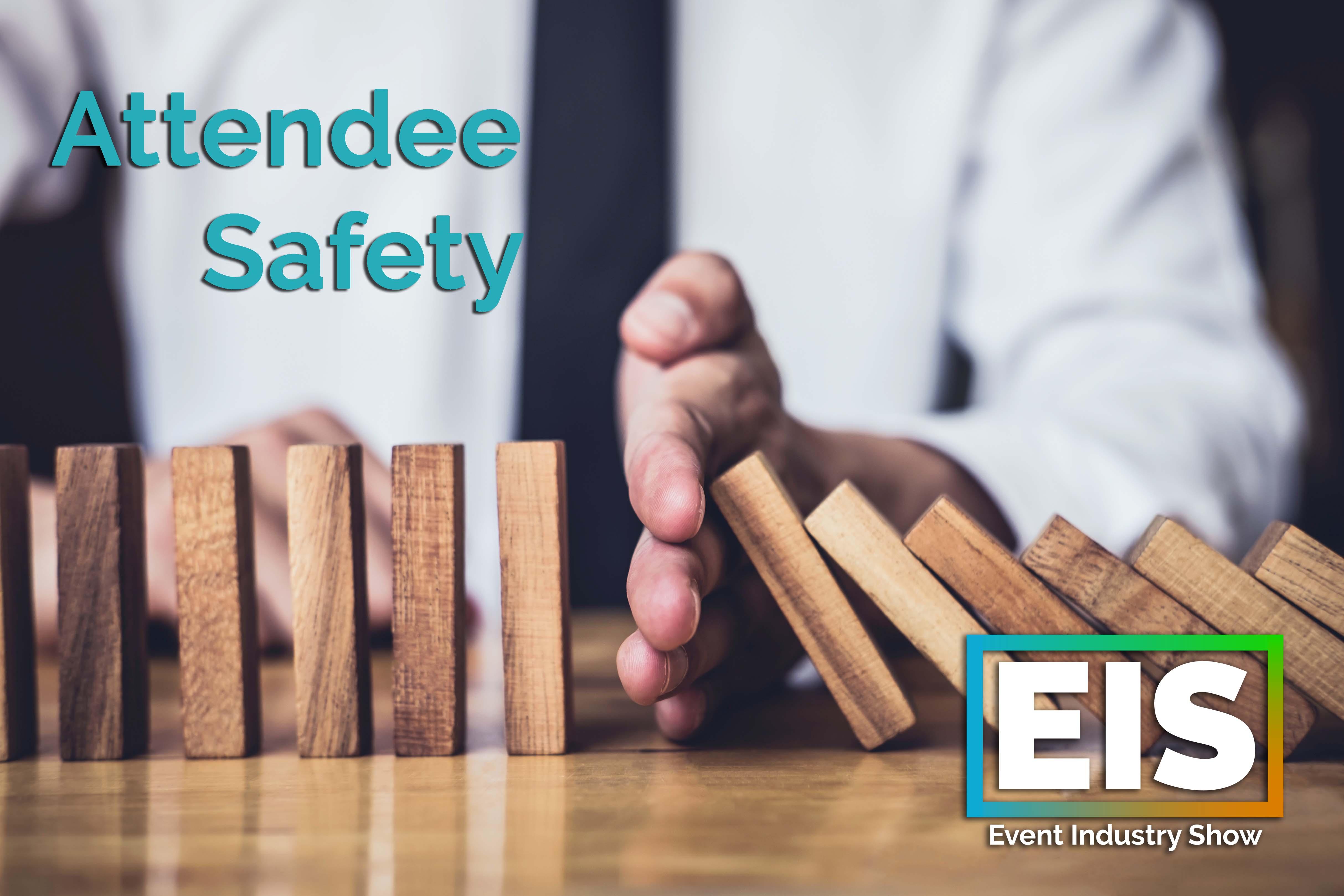 Attendee Safety, la seguridad de los asistentes es la máxima prioridad para eventos